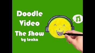 Lenka - The Show (doodle music video)