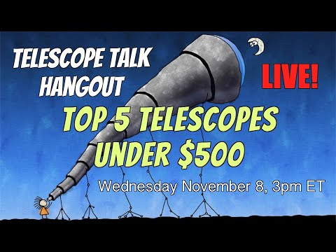 Top 5 Telescopes for Amateur Astronomy Under $500