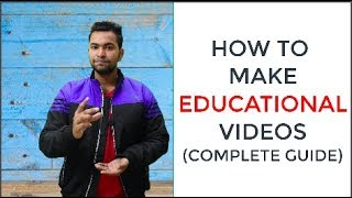 How To Make Educational And Innovative Videos For Youtube   YOUTUBE CREATOR