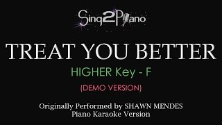 Treat You Better (Higher Key   Piano Karaoke Demo) Shawn Mendes
