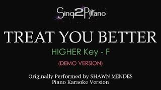Treat You Better (Higher Key   Piano Karaoke Demo) Shawn Mendes