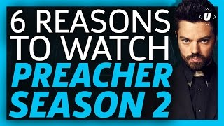6 Reasons To Watch Preacher Season 2