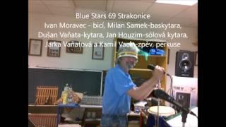 Video Bluestars69 Strakonice-Cover Pale Blue Eyes-cz