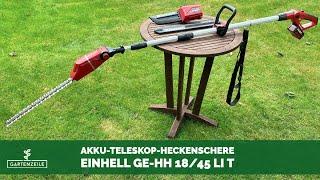 Einhell Akku-Hochentaster und Heckenschere GE-HC 18 Li T Set Power X-Change im Test