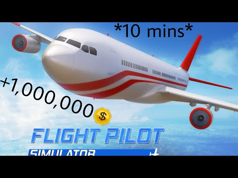 HOW TO MAKE MONEY FAST IN FLIGHT PILOT *1MLN IN 10 MINS*