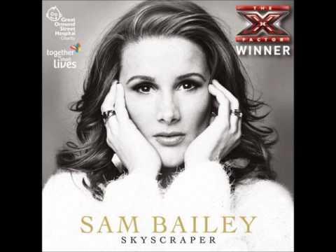 Sam Bailey - Skyscraper - The X Factor 2013 Winner's Single