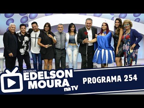Edelson Moura na TV  Programa 254