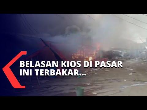 belasan kios di pasar ini terbakar unit mobil pemadam kebakaran dikerahkan