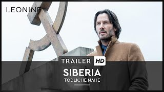 Siberia - Tödliche Nähe Film Trailer