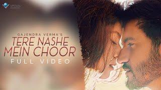 Tere Nashe Mein Choor