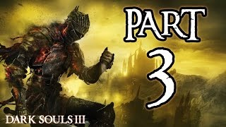 ► Dark Souls 3 | #3 | Sunlight Covenant! | CZ Lets Play / Gameplay [1080p] [PC]