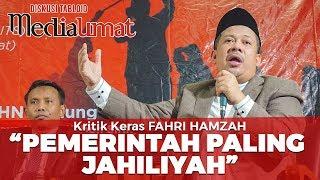 KRITIK KERAS!! Fahri Hamzah : Pemerintah Paling Jahiliyah