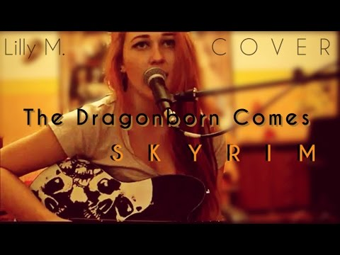 Lillyem - Skyrim: The Dragonborn Comes - Cover by Lilly M.