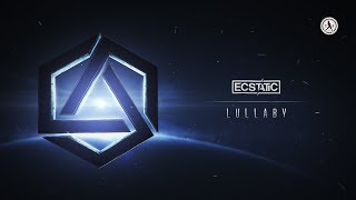 Ecstatic - Lullaby (Official Audio)