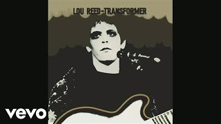<b>Lou Reed</b>  Perfect Day Audio