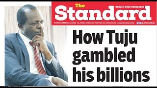 INVESTMENT GONE SOUR: How Tuju gambled his billions by mortgaging his vast empire for sh.913 million