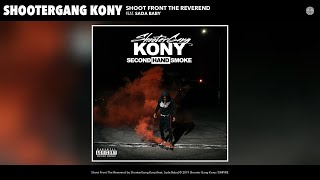 ShooterGang Kony   Shoot Front The Reverend (feat. Sada Baby) (Audio)