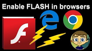 Enabling Flash in Google Chrome and Microsoft Edge Browsers