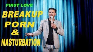 valentine's special  | breakup porn & masturbation | standup comedy | rahul rajput