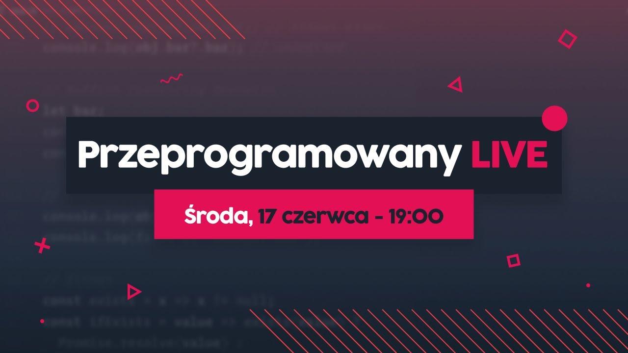 Kreatywność w programowaniu - PRZEPROGRAMOWANY LIVE #5 cover image