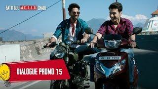 Dialogue Promo 15: Batti Gul Meter Chalu |Shahid Kapoor,Shraddha Kapoor, Divyendu Sharma,Yami Gautam