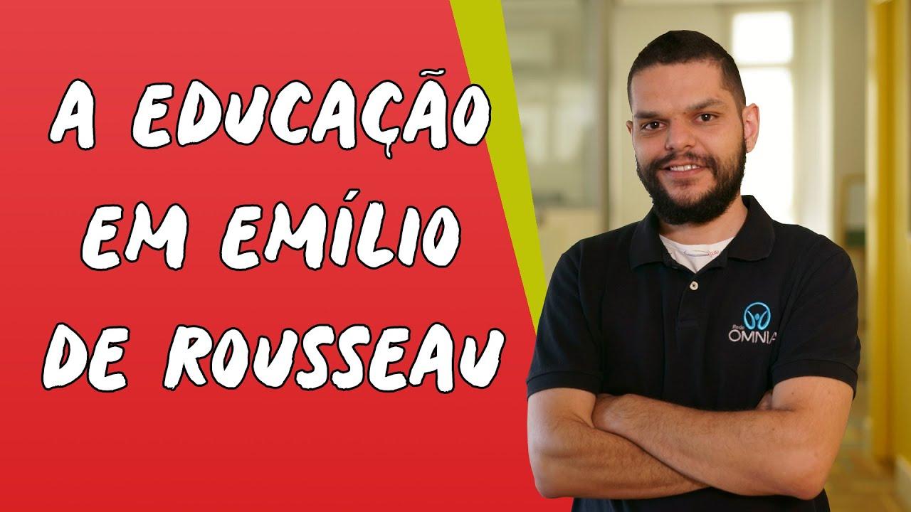 A Educação em Emílio de Rousseau