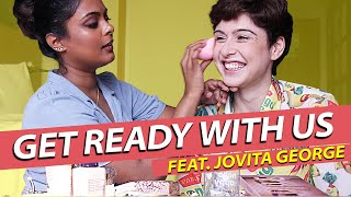 Get Ready With Us! Feat. Jovita George