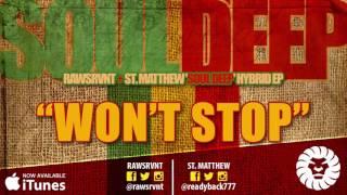 Rawsrvnt & St. Matthew - Won't Stop (Audio)