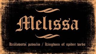 Video Melissa - Království pavučin/Kingdom of spider webs