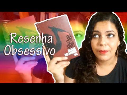 Resenha do livro Obsessivo, Daiane Belarmino