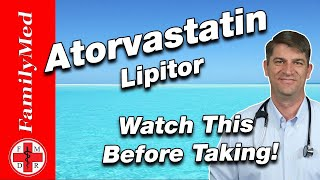ATORVASTATIN (LIPITOR) FOR HIGH CHOLESTEROL | What are the Side Effects?