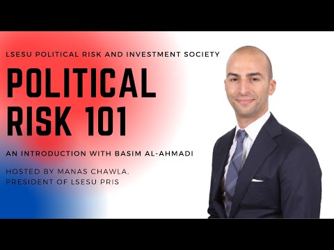 Political Risk 101: An introduction with Basim Al-Ahmadi