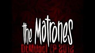 Video The Matrones - DEMOdel