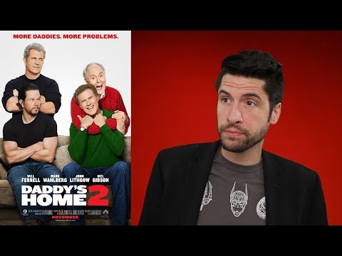 Daddy's Home 2 - Movie Review