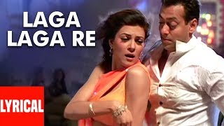 Laga Laga Re Lyrical Video Song | Maine Pyaar Kyun Kiya