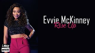 "Evvie McKinney - ""Rise Up"" (Lyrics) | THE FOUR"