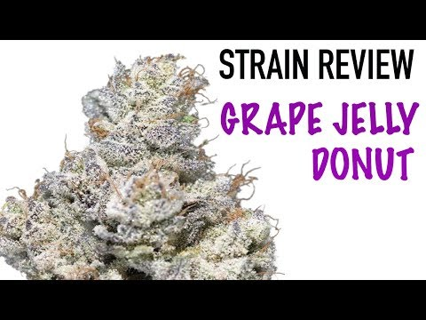 Strain Review Saturday Ep. 10: Grape Jelly Donut