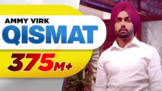 Qismat (Full Video) | Ammy Virk | Sargun Mehta | Jaani | B