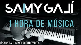 Samy Galí - 1 hora de Música Cristiana Instrumental en Piano | Versión 2018