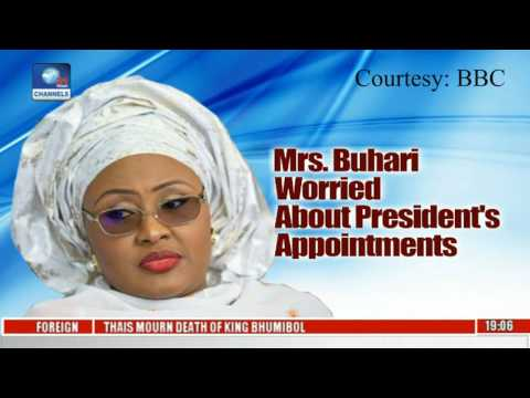 Mrs Aisha Buhari Expresses Concerns About Buhari's Appointments On BBC