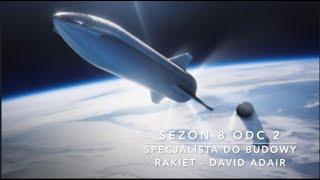 Sezon 8 Odcinek 2 – Specjalista od budowy rakiet – David Adair