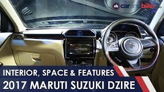 New Maruti Suzuki Dzire: Interior, Features and Space - NDTV CarAndBike