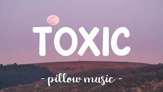 Toxic - Britney Spears (Lyrics) 🎵