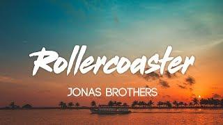 Jonas Brothers - Rollercoaster (Lyrics, Audio)