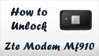 How to unlock ZTE mf910  modem usb by imei - All carrier