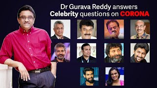 Dr Gurava Reddy Answers Celebrity s Questions on Corona Virus