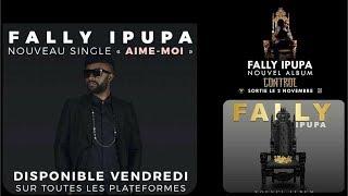 Fally Ipupa   Aime Moi (New Single) Control