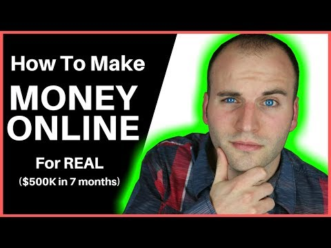 How To Make Money Online – For REAL ($500K in 7 months)