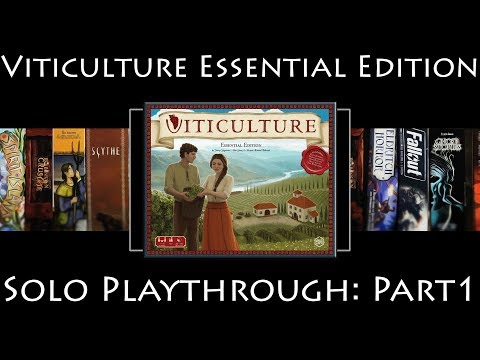Viticulture Essential Edition - Rules Overview & Solo Playthrough - Part 1