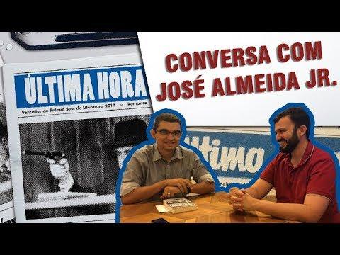   09   Conversa Literária com José Almeida Jr. - Autor de Última Hora